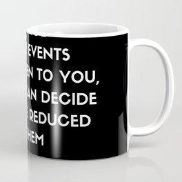 Maya Angelou inspirational motivational quote on control Coffee Mug