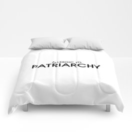 Allergic to Patriarchy Comforters