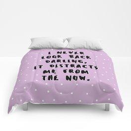 I NEVER LOOK BACK DARLING Comforters