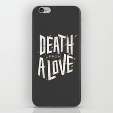 Death from a love iPhone & iPod Skin