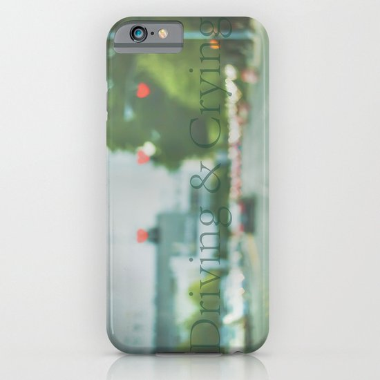 Driving & Crying iPhone & iPod Case
