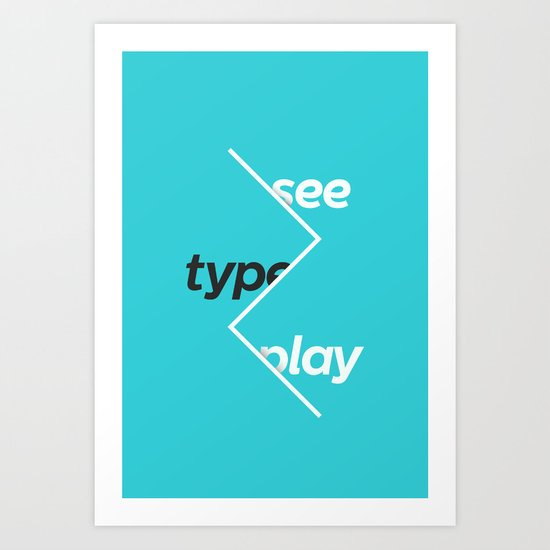 See Type Play Art Print
