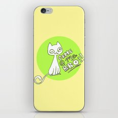 Cat says: COME AT ME BRO! iPhone & iPod Skin