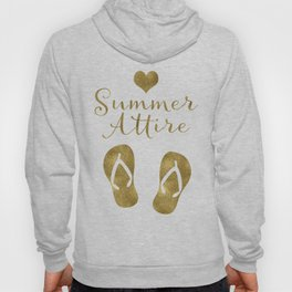 Summer Attire is Flip Flops Hoody