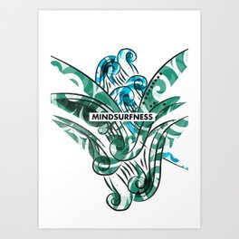 MINDSURFNESS Art Print