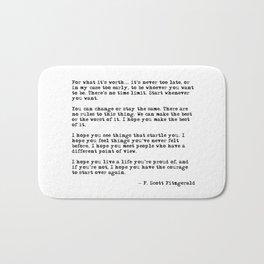 For what it's worth - F Scott Fitzgerald quote Bath Mat