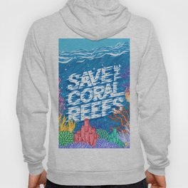 Save the Coral Reefs Hoody