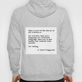 The beauty of all literature - F Scott Fitzgerald Hoody