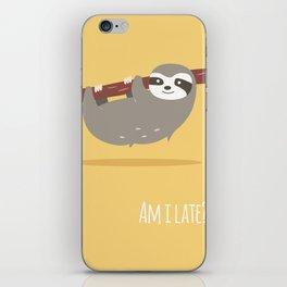 Sloth card - Am I late? iPhone Skin