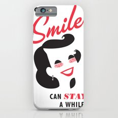 Stay a While Slim Case iPhone 6s