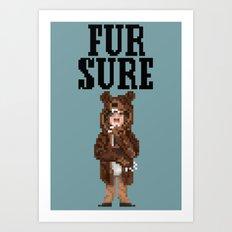 Fur Sure Art Print