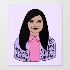 Mindy Kaling is my spirit animal Canvas Print