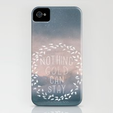 Nothing Gold Can Stay I iPhone (4, 4s) Slim Case