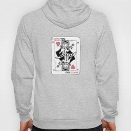 I Hate You / Poker Hoody