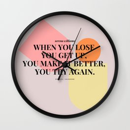 Serena Williams Get Up. Try Again Wall Clock