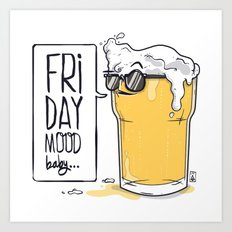 Friday Mood Art Print