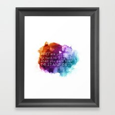 Stand out - Motivation Framed Art Print