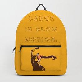 Dance in slow motion — typography original art print. Backpack