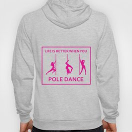 This Is My Pole Dancing Tshirt Design Life is better Hoody