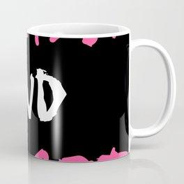Forgive And Forget Coffee Mug