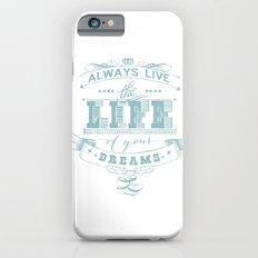 LIFE iPhone 6s Slim Case