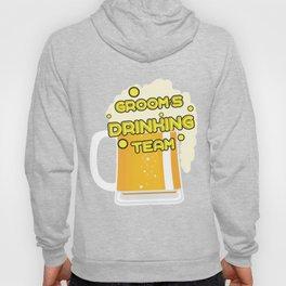 Team Groom - Groom's Drinking Team Funny Hoody