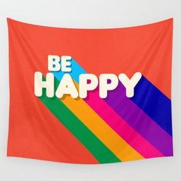 BE HAPPY - rainbow retro typography Wall Tapestry