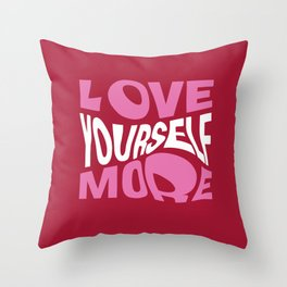 Love yourself more Throw Pillow