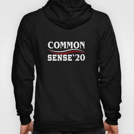 Common Sense 2020 Election Against Trump Hoody