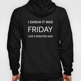 The Friday Quote Hoody