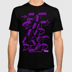Eat shit and drop dead Mens Fitted Tee Black MEDIUM