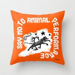 Say NO to Animal Performance Tiger I Throw Pillow
