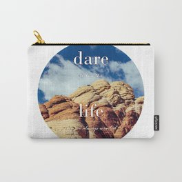 Dare To Live   Red Rocks Carry-All Pouch