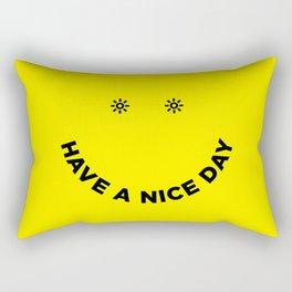 Have a Nice Day Rectangular Pillow