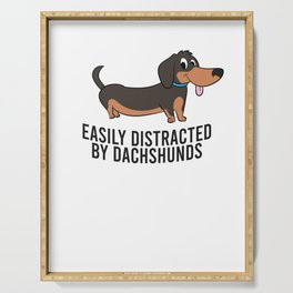 Easily Distracted By Dachshunds Funny Wiener Dog Dachshund Serving Tray