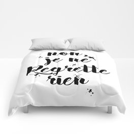 Non, Je Ne Regrette Rien French Quote - No, I Don't Regret Anything Edith Piaf Lyrics Comforters