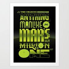 A Million To One Art Print