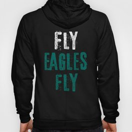 Fly Eagles Fly Hoody