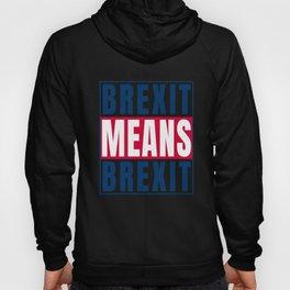 Brexit Means Brexit print Leave European Union graphic Hoody