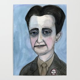 "George Orwell Portrait, ""The Road to Orwellian"" Poster"