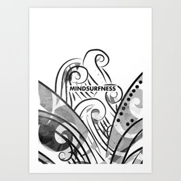 MINDSURFNESS BW Art Print