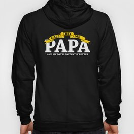 Papa Gifts The Call Me Papa Great Day Hoody