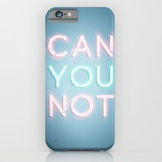 Can You Not Slim Case iPhone 6s