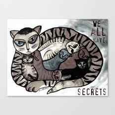 We all have secrets Canvas Print