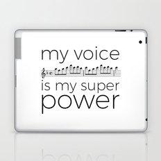 My voice is my super power (soprano, white version) Laptop & iPad Skin