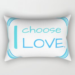 I choose LOVE | Nadia Bonello Rectangular Pillow
