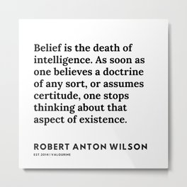 19   | 200218 | Robert Anton Wilson Quotes | Metal Print