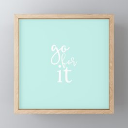 go for it [turquoise] Framed Mini Art Print