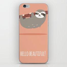 Sloth card - hello beautiful iPhone Skin