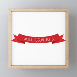 Mia san mia Framed Mini Art Print